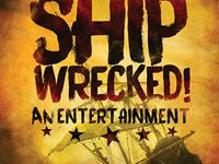 Shipwrecked! An Entertainment: Winter Play Preview
