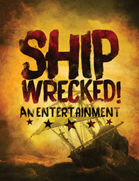 Shipwrecked! An Entertainment
